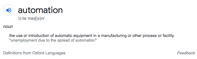 Dictionary definition: Automation